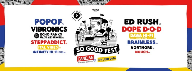 So Good Fest #6 : avec Popof + Ed Rush + Dope Dod + Vibronics