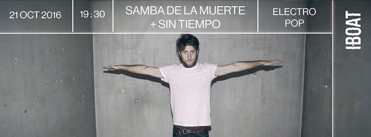 Samba De La Muerte + Sin Tiempo