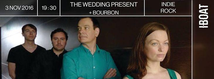 The Wedding Present + Bourbon