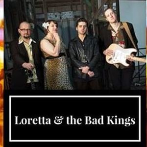 Loretta & the Bad Kings