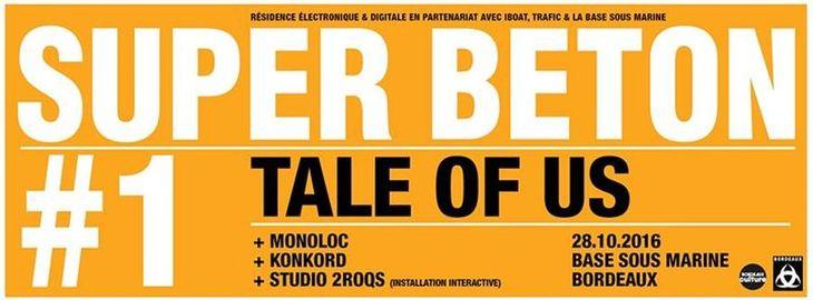 SUPER BETON #1 - Tale Of Us, Monoloc, Konkord + Studio 2roqs