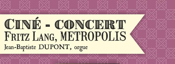 Metropolis : Ciné-concert