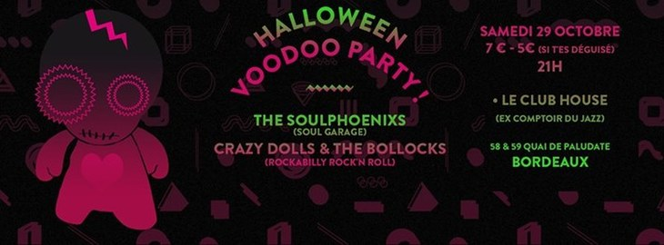 Halloween Party Voodoo Party ! Avec The Soulphoenixs + Crazy Dolls & The Bollocks