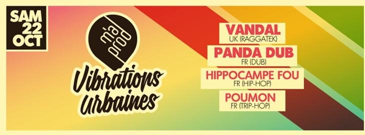 Vibrations Urbaines: Vandal, Panda Dub & more!