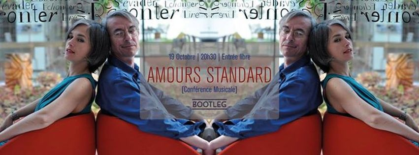 Amours Standard [ Conférence Musicale ]