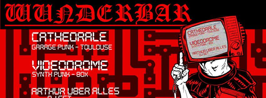 Cathedrale + Videodrome + Arthur Über Alles Dj Set
