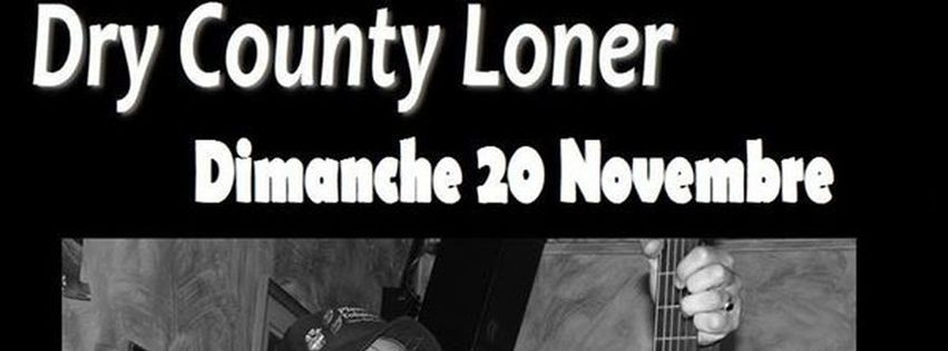Dry County Loner