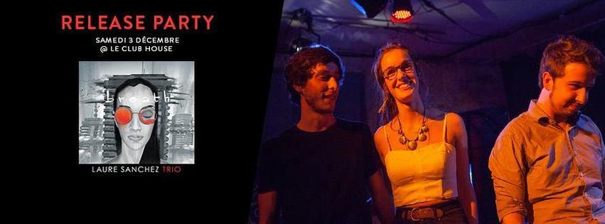 Laure Sanchez Trio : Release Party du 1er E.P