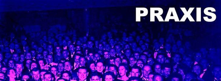Praxis #7 / La Tierce + concert