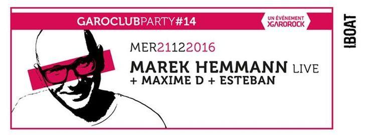 Garoclub #14 : Marek Hemmann Live + Maxime D + Esteban