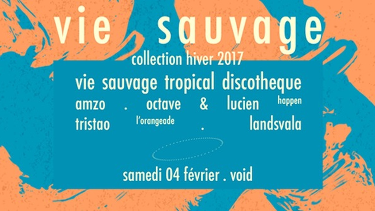 Vie sauvage . collection hiver 2017 . tropical discotheque