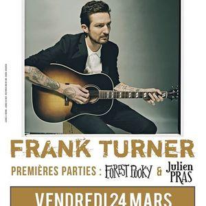 Frank Turner + Forest Pooky + Julien Pras