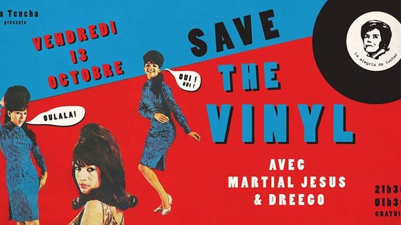 Save The Vinyl avec Martial Jesus & Dreego