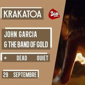 John Garcia & The Band Of Gold + Dead Quiet