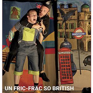 UN FRIC-FRAC SO BRITISH