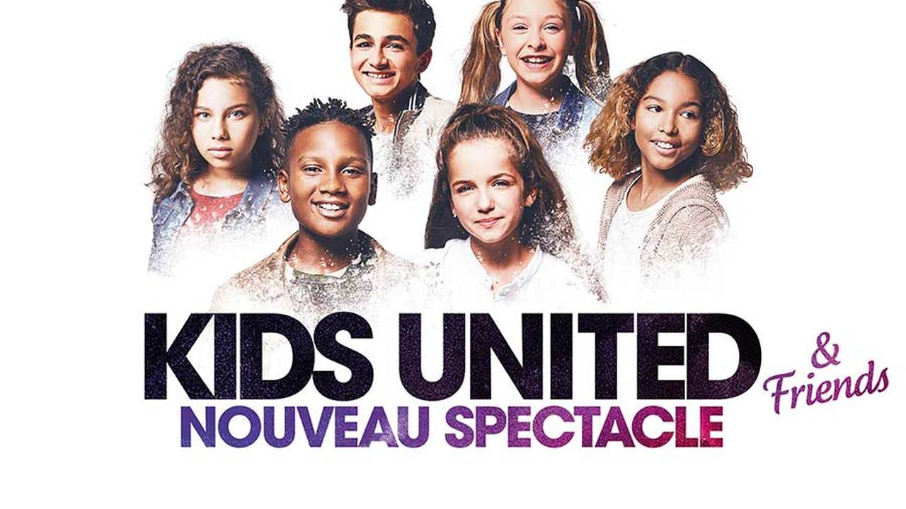 KIDS UNITED – NOUVELLE GENERATION