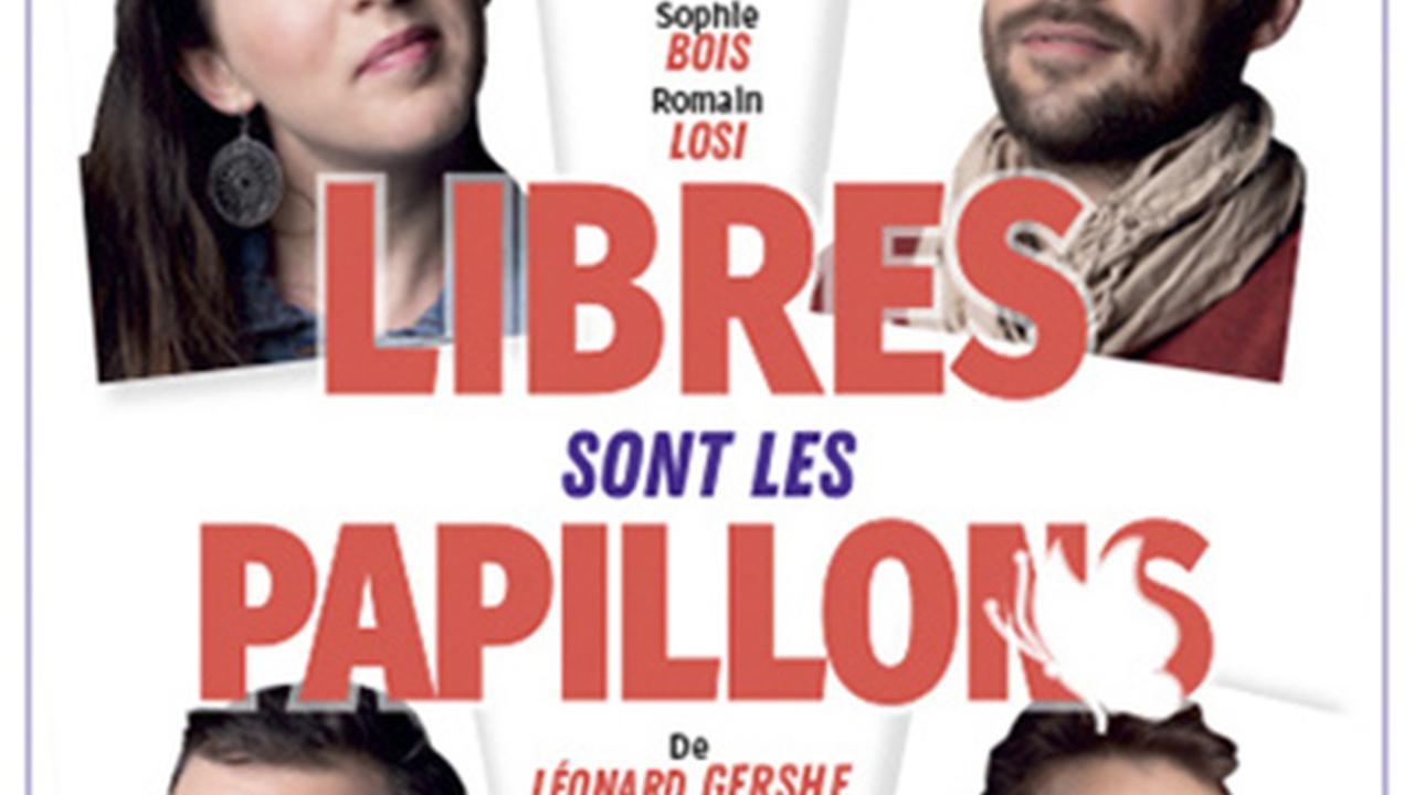 LIBRES SONT LES PAPILLONS
