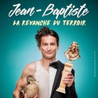 Jean Baptiste : La revanche du Terroir