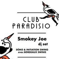 Club Paradisio, le QG du FAB ◆ Soirée thema Swing avec Smokey Joe DJ set ◆