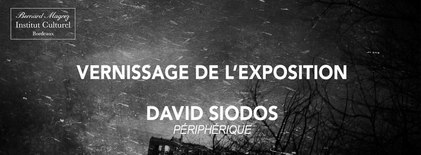 VERNISSAGE ET EXPOSITION DE DAVID SIODOS