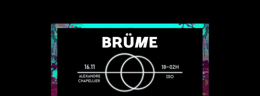 Brüme x Sputnik : avec Alexandre Chapellier + Iso