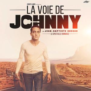 LA VOIE DE JOHNNY - Avec Jean-Baptiste Guegan