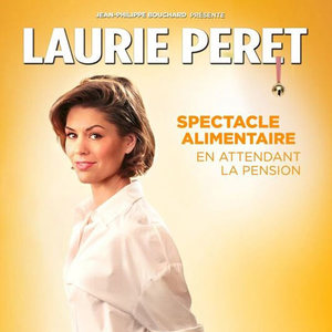 LAURIE PERET - SPECTACLE ALIMENTAIRE