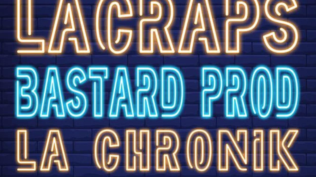 LACRAPS  + BASTARD PROD + LA CHRONIK + Diverset Music