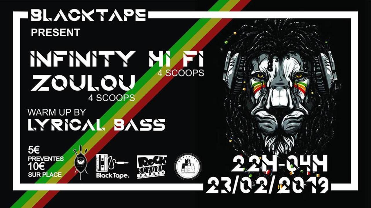 Blacktape Dub Session : avec Infinity Hifi + Zoulou