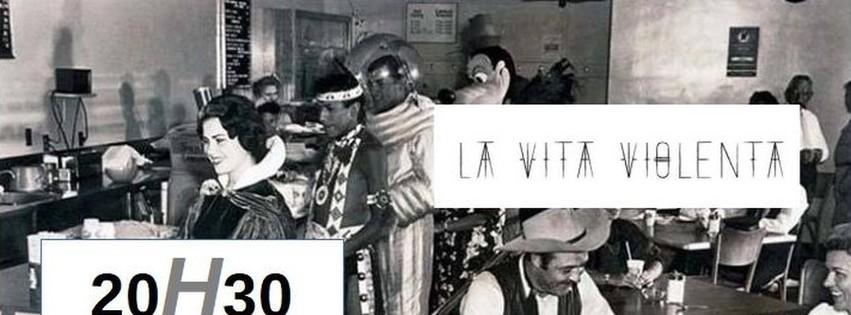 Noise Party : avec La Vita Violenta + 20H30
