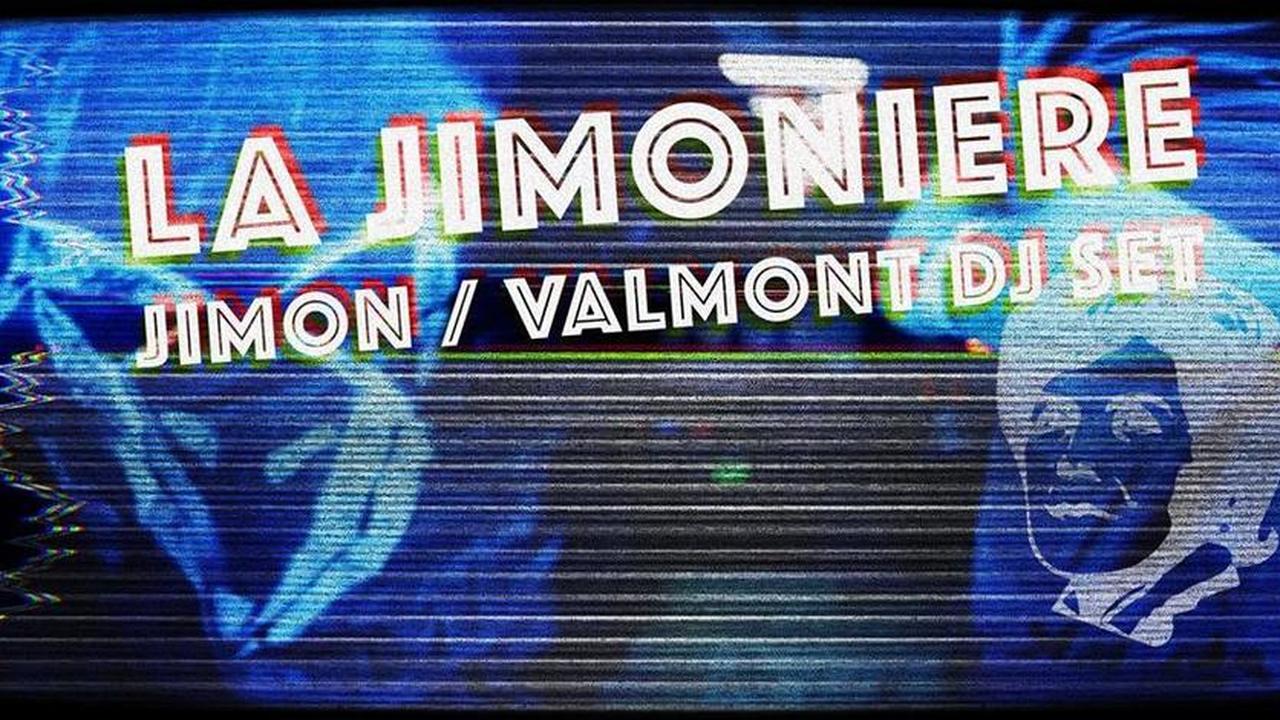 La Jimonière : Jimon / Valmont DJ Set