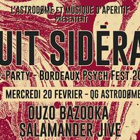 Nuit Sidéral Pre-Party SBPF 2019 : avec Ouzo Bazooka + Salamander Jive