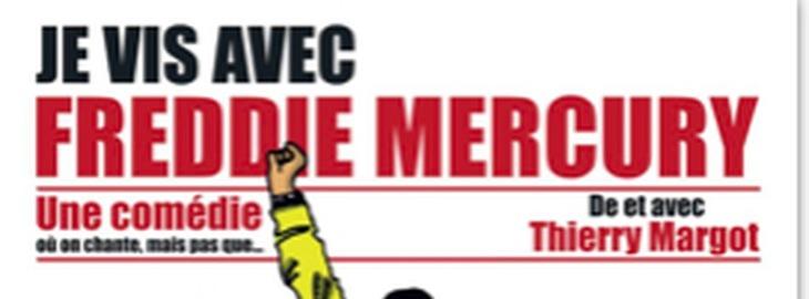 JE VIS AVEC FREDDIE MERCURY