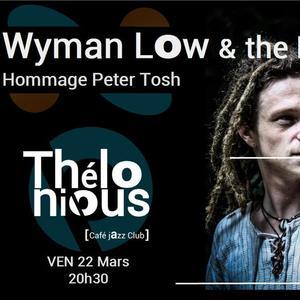 WYMAN LAW : Hommage à Peter Tosh