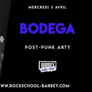Barbey Indie Club : avec Bodega + Homebirds