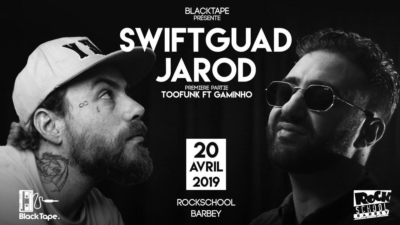JAROD & Swift Guad