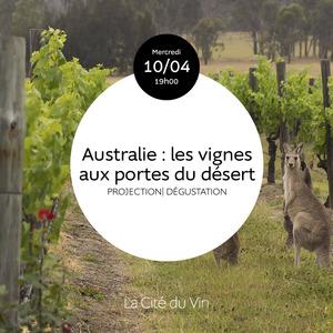 Australie : les vignes aux portes du désert