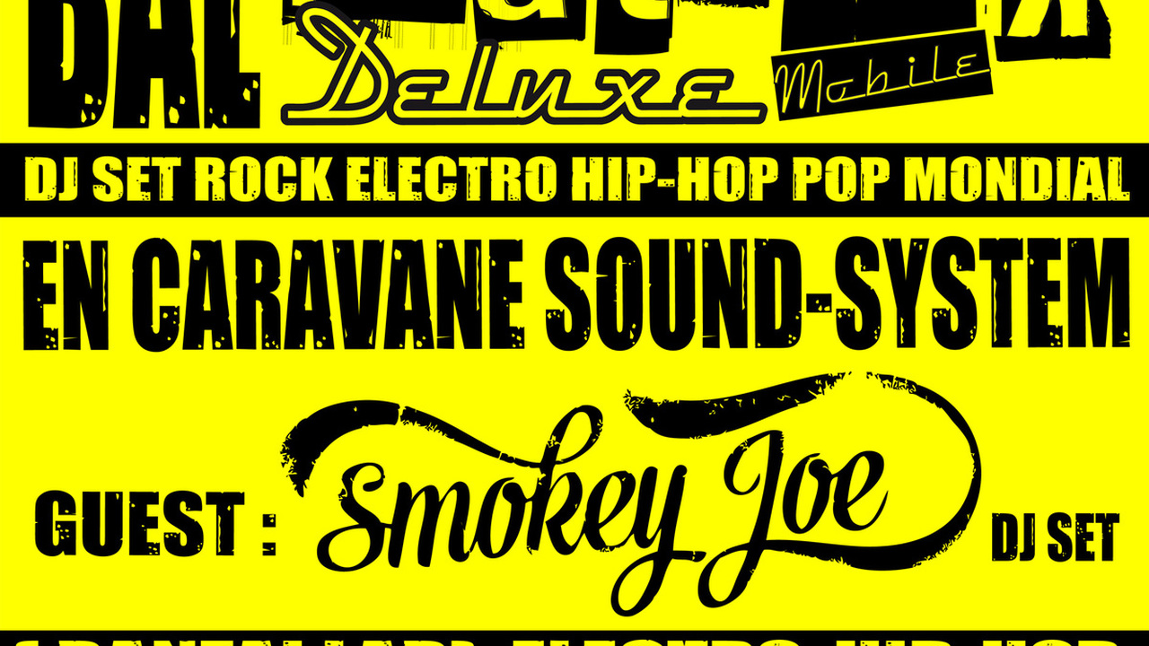 Bal Foutrack Deluxe Mobile #4 avec Smokey Joe Dj Set