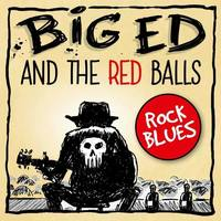 Big Ed & the Red Balls