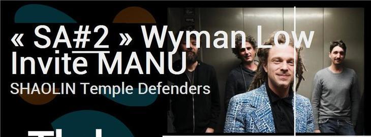 Wyman invite Manu Shaolin en session acoutisque jam