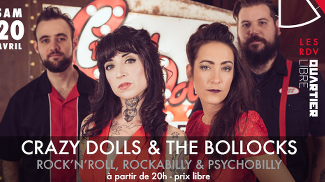 Crazy Dolls & the Bollocks + Toums Dj Set