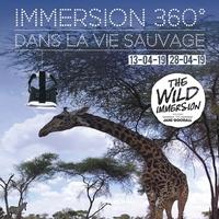 Immersion 360° dans la vie sauvage