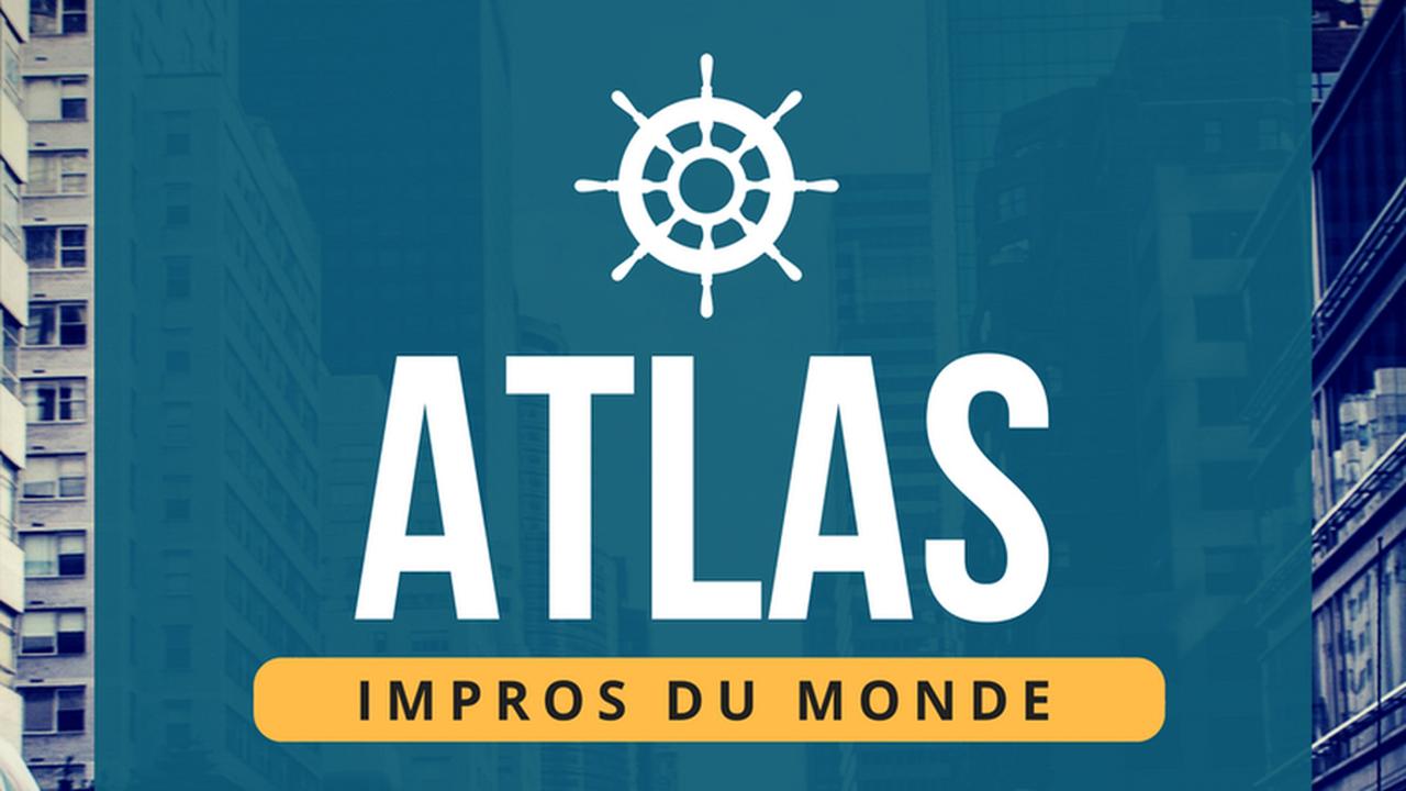 Atlas, impro du monde