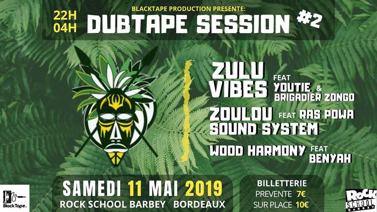 DubTape Session #2 Avec Zoulou Sound System meet Zulu Vibes
