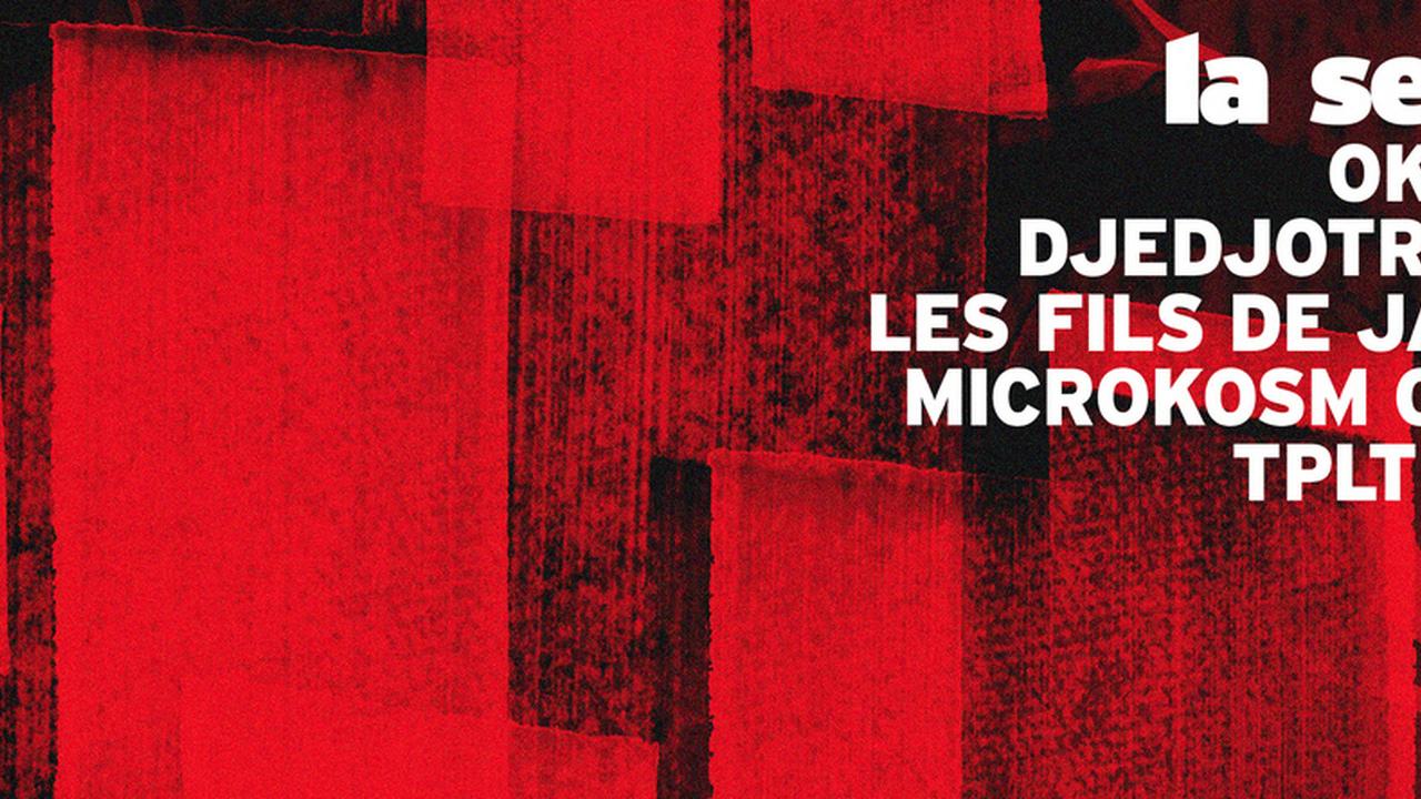 La Serre Jour & Nuit : avec OKO DJ + Djedjotronic