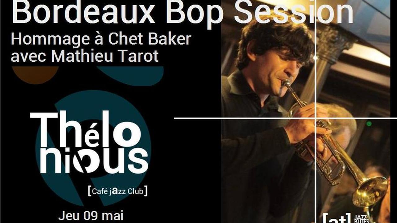 Bordeaux Bop Session - Hommage à Chet Baker