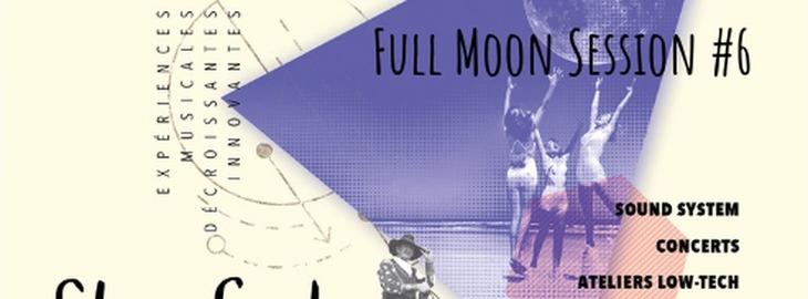 Full Moon Session #6