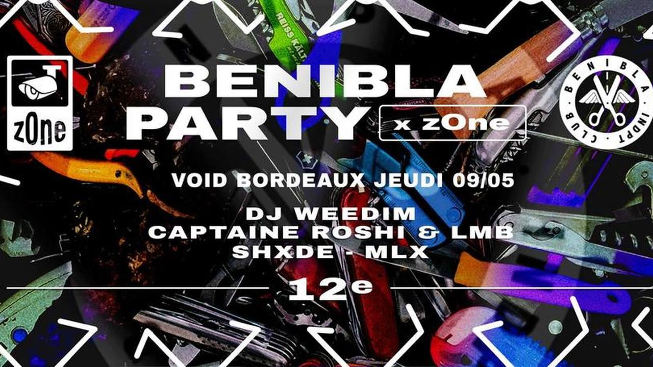 Benibla Party x z0ne : DJ Weedim x Captaine Roshi & LMB + Guests