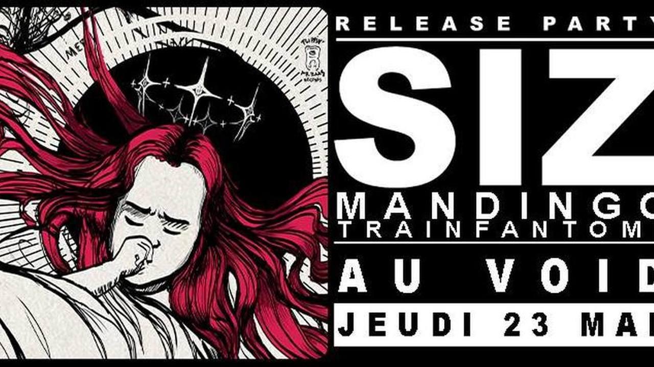 SIZ (release party) + MANDINGO + TRAINFANTOME