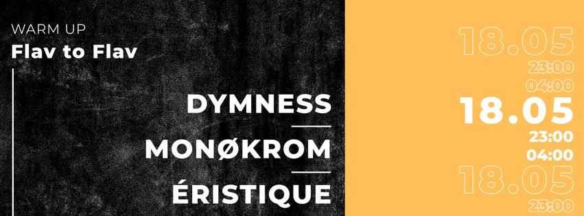 • Dymness + Monøkrom + Éristique •